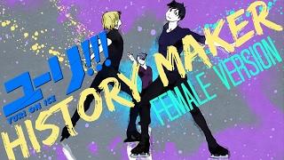 ️ History Maker Yuri On Ice Female Version