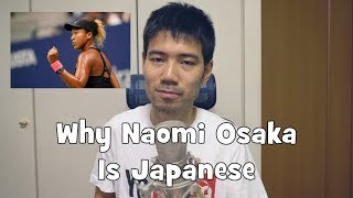 Why Naomi Osaka is Japanese (But Not Exclusively)