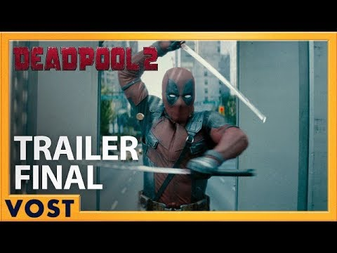 DEADPOOL 2 | Bande Annonce Finale [Officielle] VOST HD | Redband | 2018