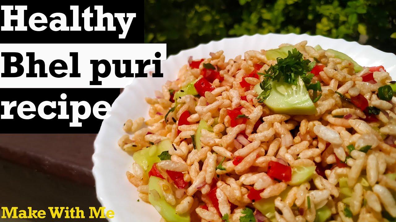 Healthy Bhel Puri   Snack Recipe   Bhel Puri recipe - Make With Me