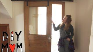 DIY MOM- HOW TO INSTALL A SLIDING DOOR