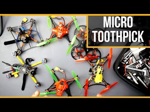 ULTIMATE MICRO FPV DRONE TOOTHPICK GUIDE and FLIGHTS 2019