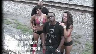 Mr. Mack - Feeling Myself