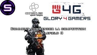 BF3 // Comment débuté la Compétition sur Battlefield 3 (Xbox,PS3)
