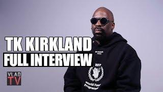 TK Kirkland on Terry Crews, R Kelly, DL Hughley, Tekashi 6ix9ine (Full Interview)