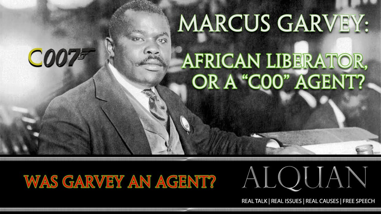 Was Marcus Garvey an Agent?