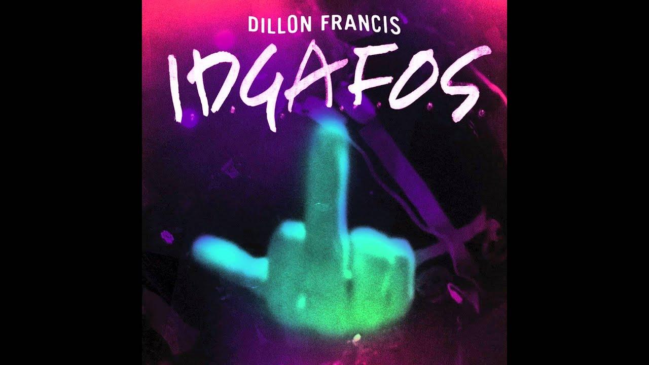 dillon francis idgafos - photo #3