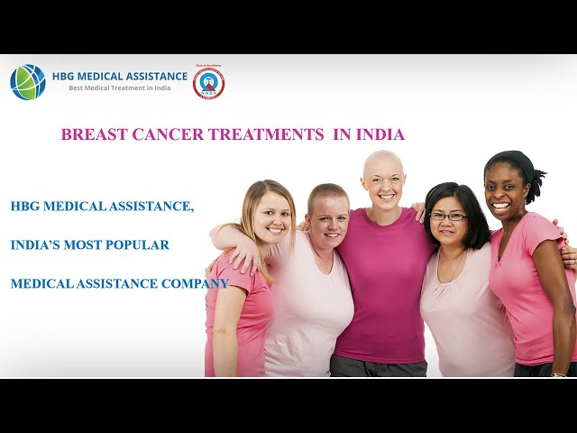 Best Breast Cancer Treatments in India by HBG Medical Assistance