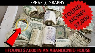 Urban Exploration: I FOUND $7000 CASH in an Abandoned House. Urban Exploring with Freaktography: