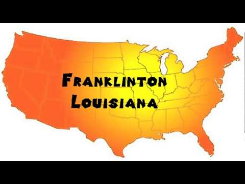 How to say or pronounce usa cities franklinton louisiana