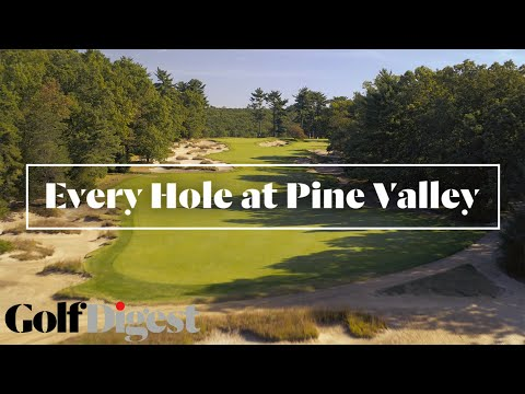 Every Hole At The #1 Golf Course In America, Pine Valley Golf Club | Golf Digest