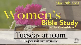 Women's Bible Study - May 18th, 2021