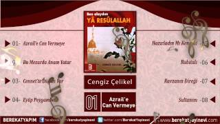 Cengiz Çelikel - Azrail'e Can Vermeye