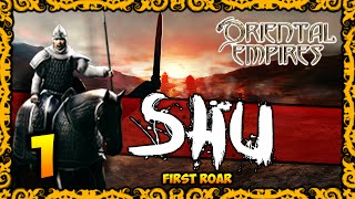 ORIENTAL EMPIRES - Shu Gameplay - First Roar #1/2