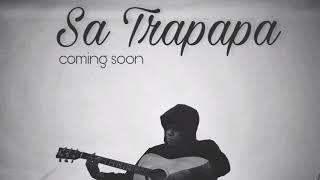 Gambar cover Sa Trapapa - Soon