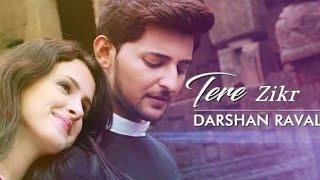 Tera Zikr Darshan Raval | New Whatsapp Status |