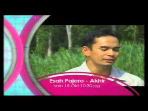 Promo Esah Pajero - EPISOD AKHIR (Senda Pagi) @ Tv3! (15/10/2012 - 10.30 pagi)