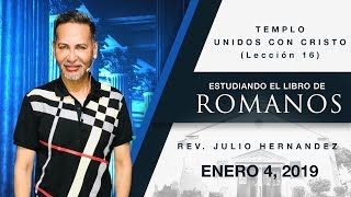 Libro de Romanos (Lección 16) - Julio E. Hernandez