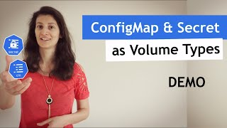 Kubernetes ConfigMap and Secret as Kubernetes Volumes | Demo