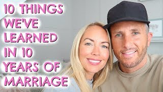 10 THINGS WE'VE LEARNED IN 10 YEARS OF MARRIAGE  |  EMILY NORRIS