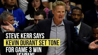 NBA Playoffs: Steve Kerr says Kevin Durant's aggressive start set tone for Game 3 win