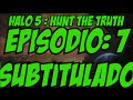 Halo 5:Hunt the Truth Ep: 7 -