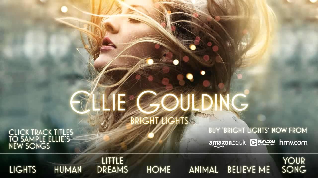 Ellie Goulding Bright Lights New Song Sampler