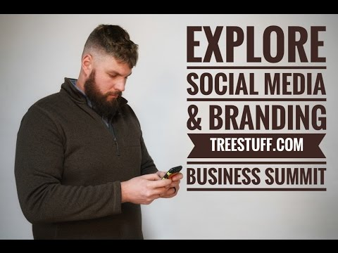TreeStuff.com Business Summit: Explore Social Media and Branding