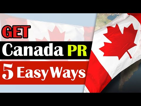 How To Get Canada PR Easily In 2020 | Step By Step Process For Canada PR | Best Ways Explained