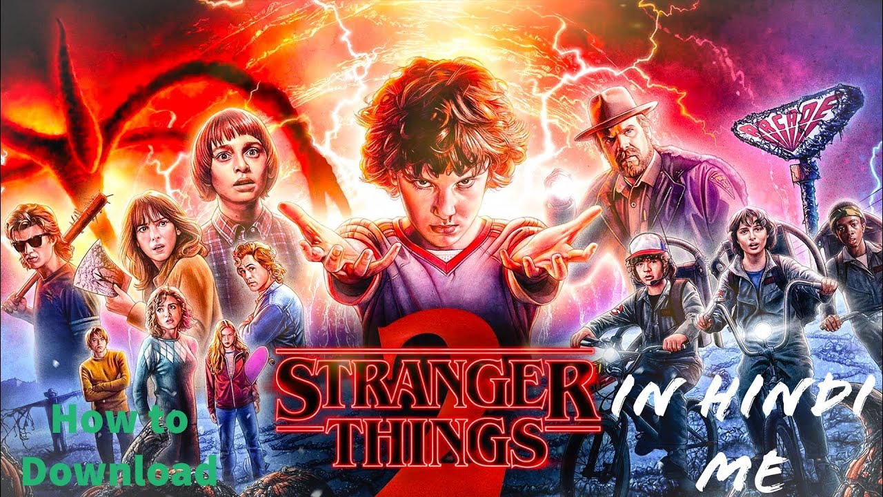 Download How to Download Stanger Things Season 1-2-3 || 1080p-730p-480p in Hindi