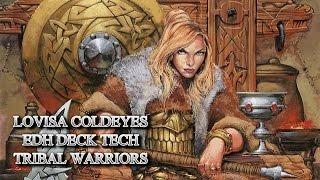 Lovisa Coldeyes EDH Deck Tech