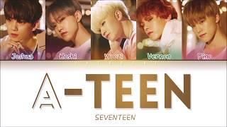 Gambar cover 세븐틴(SEVETEEN) - 'A-TEEN (에이틴 OST)' LYRICS (Color Coded Eng/Rom/Han/가사)