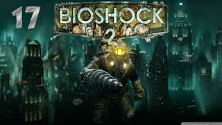 Is This the End? (Bioshock 2)  (Finale) Pt:17