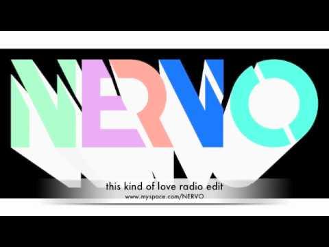 This Kind Of Love feat. Ollie James (Radio Edit) - NERVO