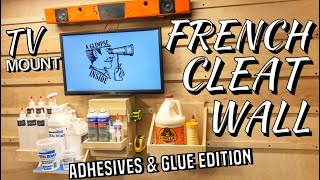 French Cleat System Featuring Glue and Adhesives | How to Woodworking | Shop Organization