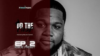 On The Cusp Hosted by Maurice Daniels episode 2 sitting with Kyle Prout