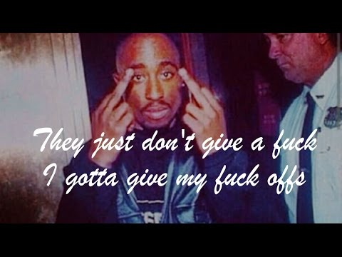 2Pac - I Don't Give A Fuck (lyrics on screen)