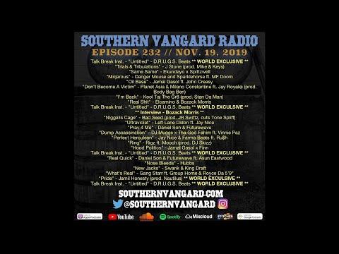 Episode 232 - Southern Vangard Radio 2