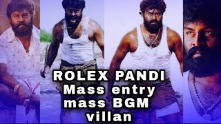 Rolex pandi/ Rk suresh mass entry videos maruthu BGM mass villan entry
