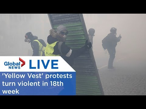 LIVE: 'Yellow Vest' protests turn violent in Paris in 18th week