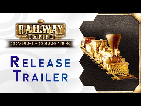 Railway Empire - Complete Collection Trailer - Out Now (DE)