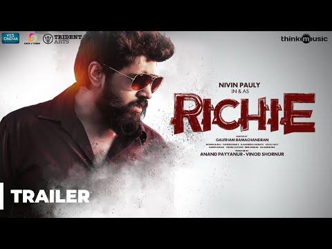 Richie Trailer ( 4K ) | Nivin Pauly, Natty, Shraddha Srinath, Lakshmi Priyaa | B. Ajaneesh Loknath