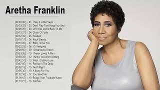 Aretha Franklin Full Album - Aretha Franklin Greatest Hits - Aretha Franklin The Queen of Soul