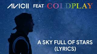 Coldplay - A Sky Full Of Stars (Avicii Version)
