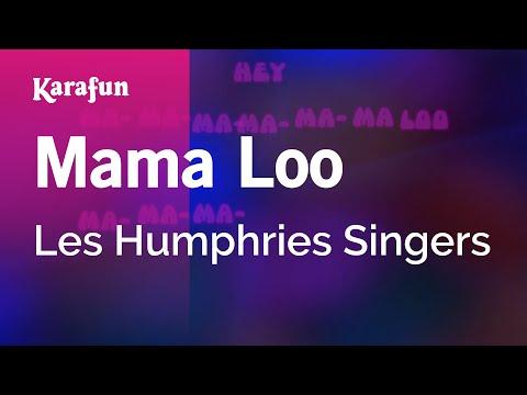 Karaoke Mama Loo - Les Humphries Singers *