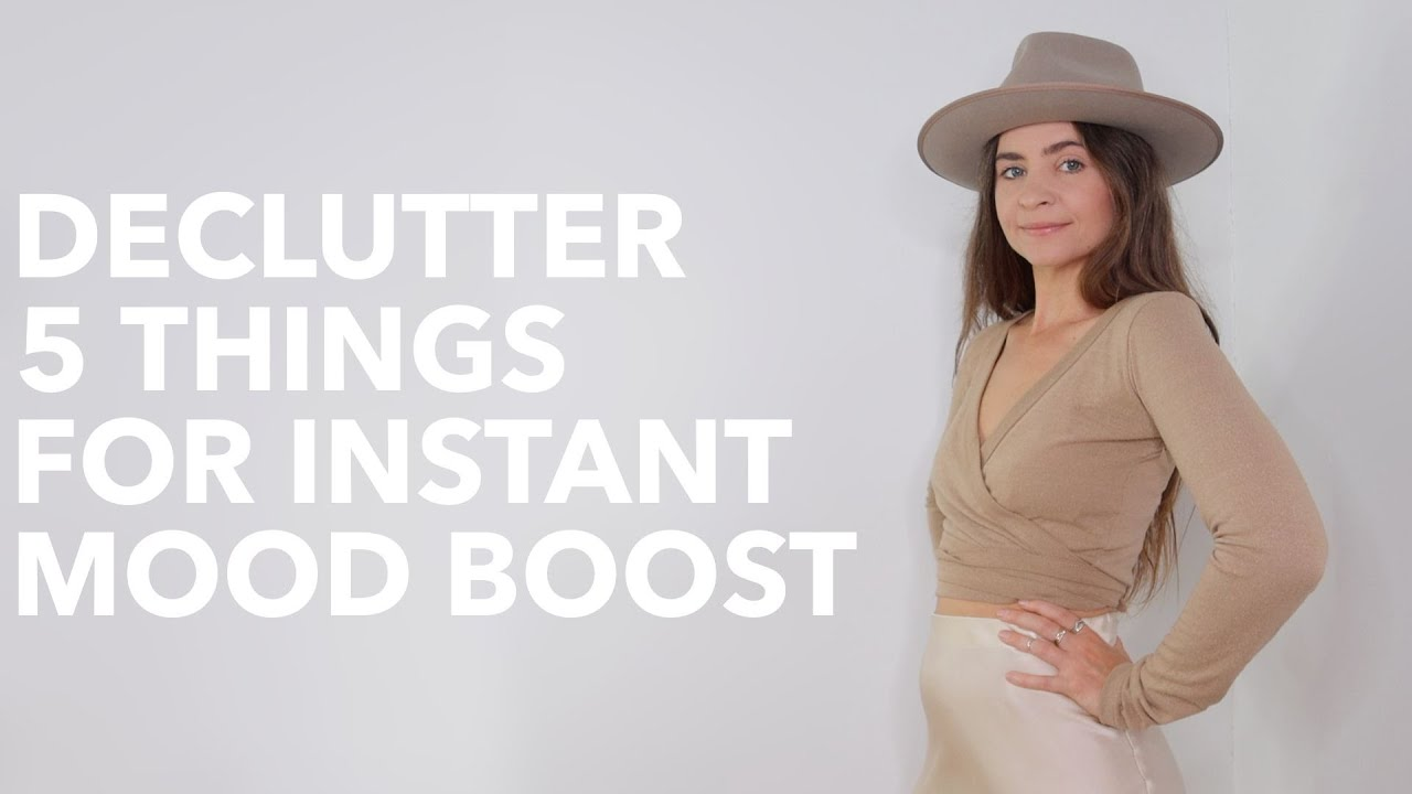 INSTANT MOOD BOOST DECLUTTER | Minimalism + Intentional Living