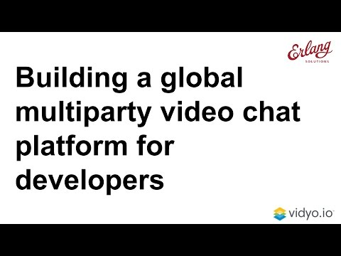 Building a Global Multiparty Video Chat Platform for Developers
