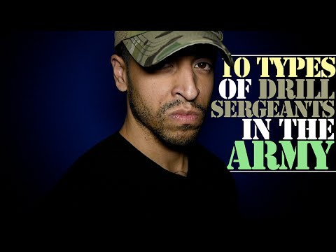 10 Types of Drill Sergeants in the Army!