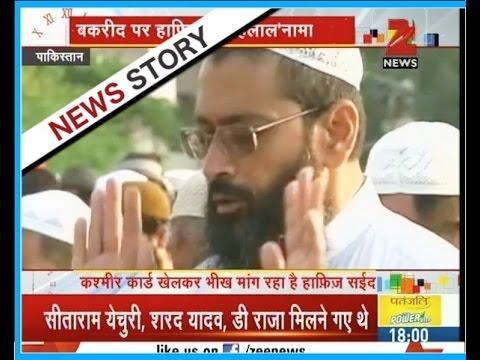 "Terrorist Hafiz Saeed's new terror plan for Kashmir on ""Bakr-Eid"""