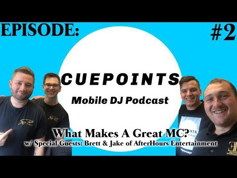 CuePoints - Mobile DJ Podcast - Ep. 2 (w/ Special Guests: Brett & Jake from Afterhours)